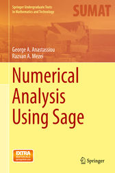 Numerical Analysis Using Sage by George A. Anastassiou