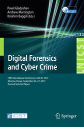 Digital Forensics and Cyber Crime: Fifth International Conference, ICDF2C 2013, Moscow, Russia, September 26-27, 2013, Revised Selected Papers