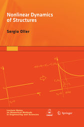 Nonlinear Dynamics of Structures by Sergio Oller