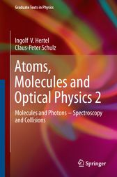 Atoms, Molecules and Optical Physics 2 by Ingolf V. Hertel