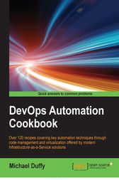 DevOps Automation Cookbook by Michael Duffy