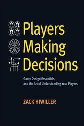 Players Making Decisions by Zack Hiwiller