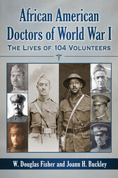 African American Doctors of World War I by W. Douglas Fisher