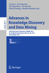 Advances in Knowledge Discovery and Data Mining: 19th Pacific-Asia Conference, PAKDD 2015, Ho Chi Minh City, Vietnam, May 19-22, 2015, Proceedings, Part I
