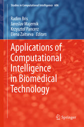 Applications of Computational Intelligence in Biomedical Technology by Radim Bris