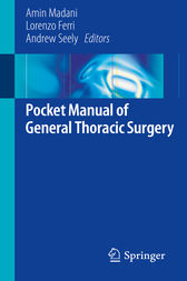 Pocket Manual of General Thoracic Surgery by Amin Madani