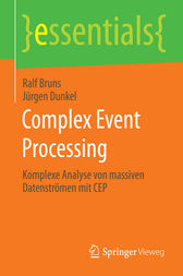 Complex Event Processing by Ralf Bruns