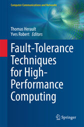 Fault-Tolerance Techniques for High-Performance Computing by Thomas Herault
