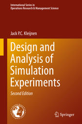 Design and Analysis of Simulation Experiments by Jack P.C. Kleijnen