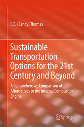 Sustainable Transportation Options for the 21st Century and Beyond by C.E (Sandy) Thomas