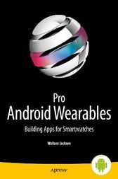 Pro Android Wearables by Wallace Jackson