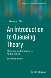 An Introduction to Queueing Theory by U. Narayan Bhat