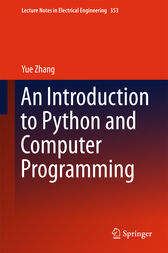 An Introduction to Python and Computer Programming by Yue Zhang