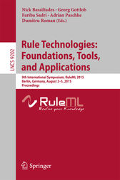 Rule Technologies: Foundations, Tools, and Applications by Nick Bassiliades