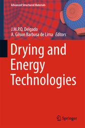 Drying and Energy Technologies by J.M.P.Q. Delgado