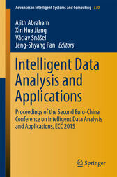Intelligent Data Analysis and Applications by Ajith Abraham