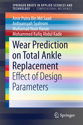 Wear Prediction on Total Ankle Replacement by Amir Putra Bin Md Saad