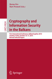 Cryptography and Information Security in the Balkans by Berna Ors