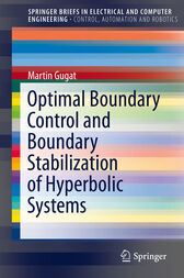 Optimal Boundary Control and Boundary Stabilization of Hyperbolic Systems by Martin Gugat