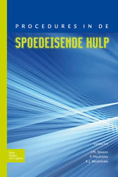 Procedures in de spoedeisende hulp by I.M. Spaans