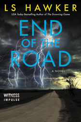 End of the Road by LS Hawker