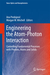 Engineering the Atom-Photon Interaction by Ana Predojevic