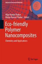 Eco-friendly Polymer Nanocomposites by Vijay Kumar Thakur