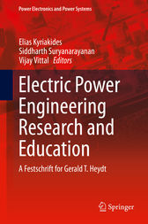 Electric Power Engineering Research and Education by Elias Kyriakides