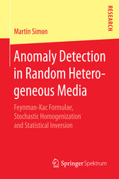 Anomaly Detection in Random Heterogeneous Media by Martin Simon