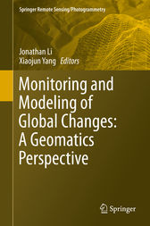 Monitoring and Modeling of Global Changes: A Geomatics Perspective by Jonathan Li