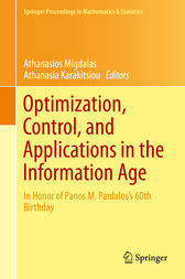 Optimization, Control, and Applications in the Information Age by Athanasios Migdalas