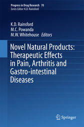 Novel Natural Products: Therapeutic Effects in Pain, Arthritis and Gastro-intestinal Diseases by K. D. Rainsford