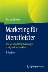 Marketing für Dienstleister by Thomas Scheuer