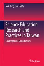 Science Education Research and Practices in Taiwan by Mei-Hung Chiu