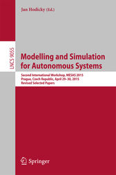 Modelling and Simulation for Autonomous Systems by Jan Hodicky
