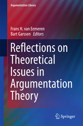 Reflections on Theoretical Issues in Argumentation Theory by Frans H. van Eemeren