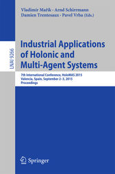 Industrial Applications of Holonic and Multi-Agent Systems by Vladimír Marík