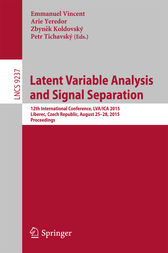 Latent Variable Analysis and Signal Separation by Emmanuel Vincent