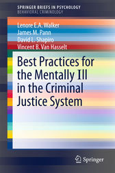 Best Practices for the Mentally Ill in the Criminal Justice System by Lenore E.A. Walker