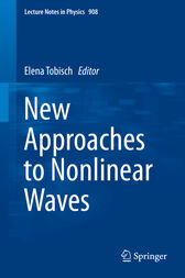 New Approaches to Nonlinear Waves by Elena Tobisch