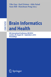 Brain Informatics and Health by Yike Guo