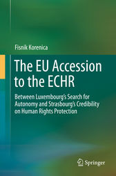 The EU Accession to the ECHR by Fisnik Korenica