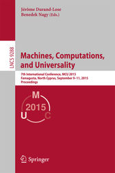Machines, Computations, and Universality by Jerome Durand-Lose