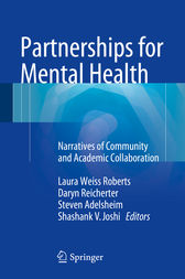 Partnerships for Mental Health by Laura Weiss Roberts
