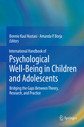 International Handbook of Psychological Well-Being in Children and Adolescents by Bonnie Kaul Nastasi