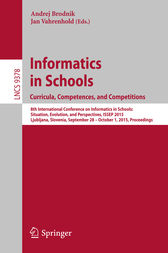 Informatics in Schools. Curricula, Competences, and Competitions by Andrej Brodnik