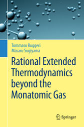 Rational Extended Thermodynamics beyond the Monatomic Gas by Tommaso Ruggeri