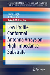 Low Profile Conformal Antenna Arrays on High Impedance Substrate by Hema Singh