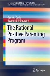 The Rational Positive Parenting Program by Oana A. David