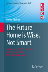 The Future Home is Wise, Not Smart by Gerhard Leitner
